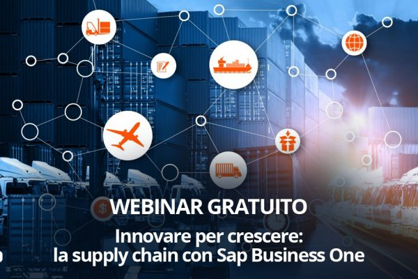 "Webinar: ""Innovare per crescere: la supply chain con Sap Business One"""